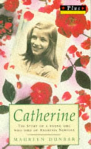 9780140342239: Catherine: Story of a Young Girl Who Died of Anorexia (Plus)