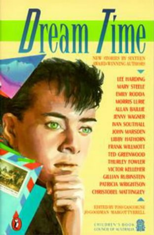 9780140342611: Dream Time: New Stories by Sixteen Award-winning Authors (Puffin Books)