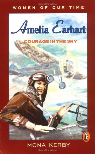 9780140342635: Kerby Mona : Amelia Earhart (Women of Our Time)
