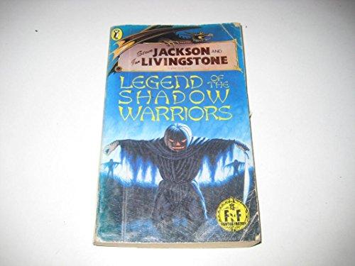 9780140342727: Legend of the Shadow Warriors (Puffin Adventure Gamebooks)