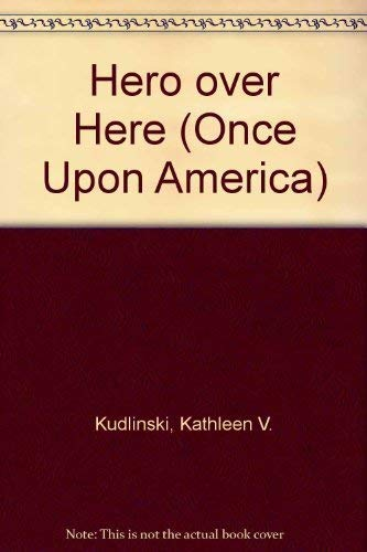 9780140342864: Hero Over Here: A Story of World War I (Once Upon America Series)
