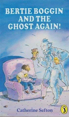 9780140343212: Bertie Boggin and the Ghost Again! (Puffin Books)