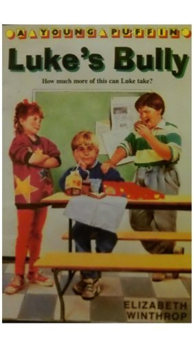 9780140343298: Luke's Bully (A Young Puffin)