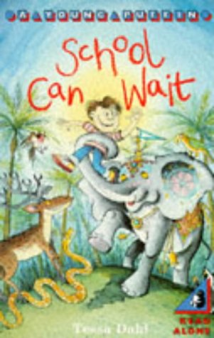 9780140343366: School Can Wait (Young Puffin Read Alone)