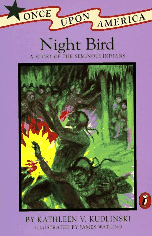 9780140343533: Night Bird: A Story of the Seminole Indians (Once upon America)