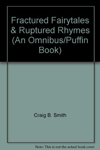 9780140344028: Fractured Fairytales & Ruptured Rhymes (An Omnibus/Puffin Book)