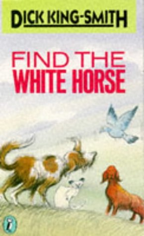 9780140344158: Find the White Horse (Puffin Books)