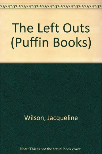 9780140344196: The Left Outs (Puffin Books)