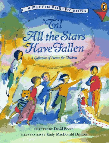 9780140344387: 'Til All the Stars Have Fallen: A Collection of Poems for Children