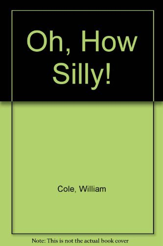 9780140344417: Oh, How Silly! (A laugh-aloud puffin)