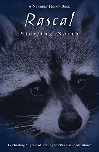 9780140344455: Rascal: Celebrating 50 Years of Sterling North's Classic Adventure!