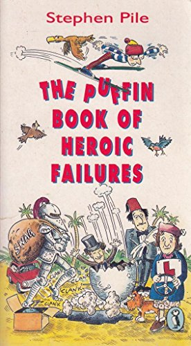 9780140344806: The Puffin Book of Heroic Failures (Puffin Books)