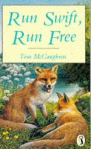 9780140344899: 'RUN SWIFT, RUN FREE (PUFFIN BOOKS)'