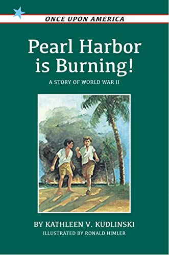 9780140345094: Pearl Harbor is Burning!: A Story of World War II (Once upon America)