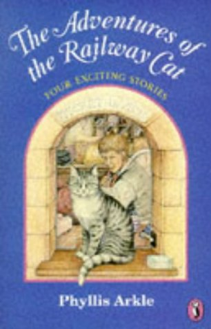 9780140345155: The Adventures of the Railway Cat (Young Puffin Books)