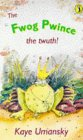 9780140345278: The Fwog Pwince: The Twuth! (Puffin Books)