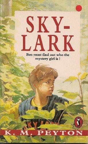 Skylark (Puffin Books) (9780140345582) by K.M. Peyton