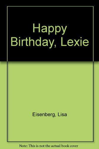9780140345681: Happy Birthday, Lexie