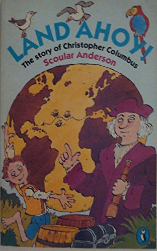 9780140346176: Land Ahoy!: Story of Christopher Columbus (Puffin Books)