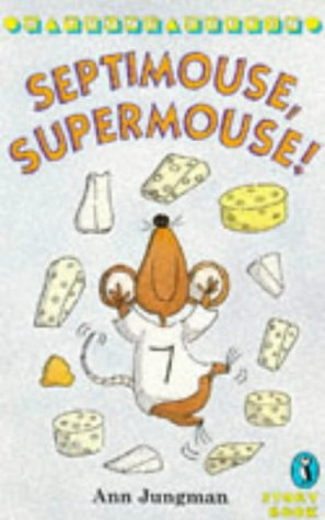 9780140346312: Septimouse, Supermouse! (Young Puffin Story Books)