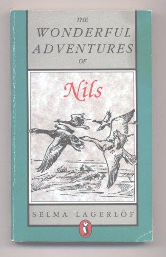 The Wonderful Adventures of Nils: Trans.Velma Swanston Howard