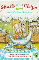 9780140346541: Shark and Chips and Other Stories (Puffin Books)