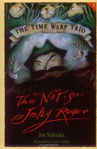 9780140346848: The Not-So-Jolly Roger (The Time Warp Trio)