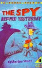 9780140346909: Spy Before Yesterday, The (Young Puffin Books)
