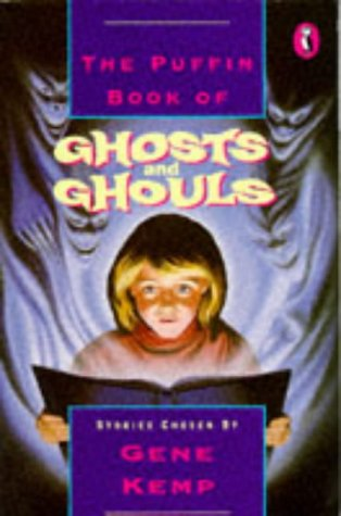 9780140347487: The Puffin Book of Ghosts and Ghouls