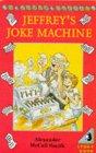 Stock image for Jeffreys Joke Machine for sale by Ebooksweb