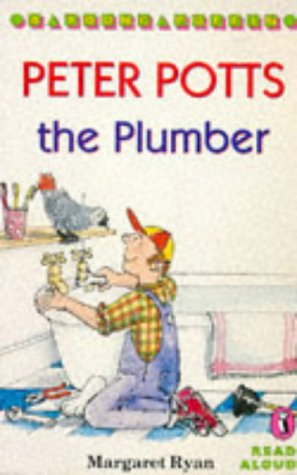 9780140348040: Peter Potts the Plumber (Young Puffin Read Aloud)