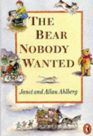 9780140348095: The Bear Nobody Wanted