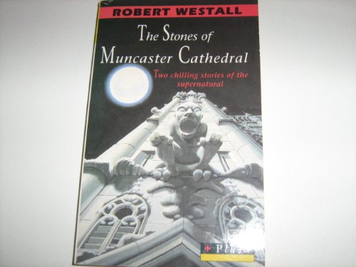 9780140348439: The Stones of Muncaster Cathedral: Two Chilling Stories of the Supernatural (Puffin Plus)