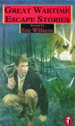 9780140348453: Great Wartime Escape Stories (Puffin Books)