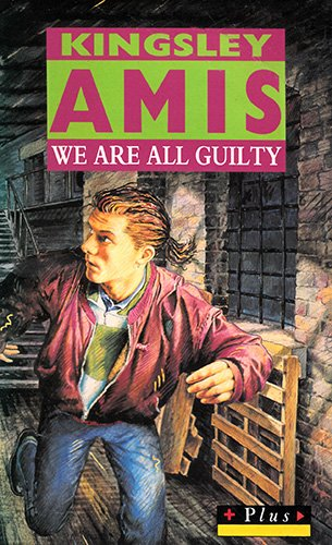 We Are All Guilty (Plus) (9780140348460) by Kinglsey Amis