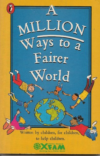 9780140348514: A Million Ways to a Fairer World: Things to Tell Your Parents (Puffin Books)