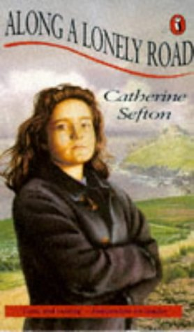 Along a Lonely Road (Puffin Books): Sefton, Catherine
