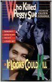 9780140348897: Goudge Eileen : If Looks Could Kill (Who Killed Peggy Sue)