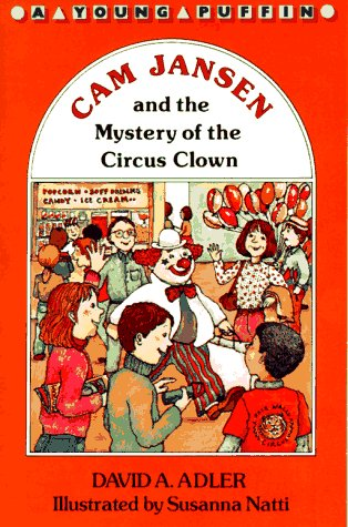 9780140348972: CAM Jansen: Mystery of the Circus Clown (Cam Jansen Mystery, No 7/Fun to Read, Fun to Do)