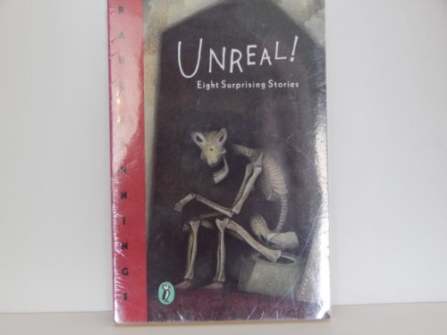 Unreal!: Eight Surprising Stories (0140349103) by Paul Jennings