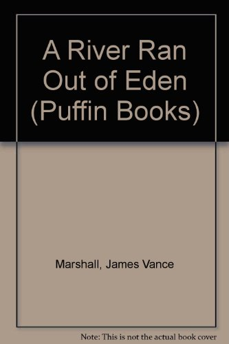 9780140349245: A River Ran Out of Eden (Puffin Books)