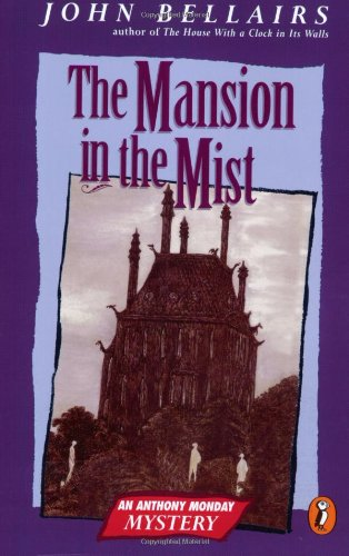 9780140349337: Bellairs John : Mansion in the Mist (Anthony Monday Mystery)