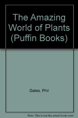 9780140349764: The Amazing World of Plants (Puffin Books)