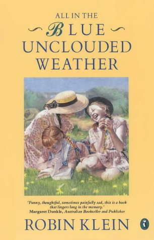 All in the Blue Unclouded Weather: Robin Klein