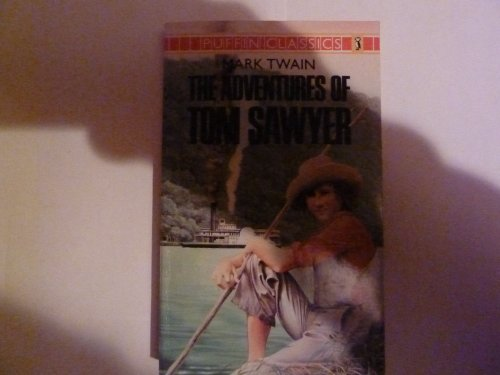 9780140350036: The Adventures of Tom Sawyer: Complete and Unabridged (Puffin Classics)