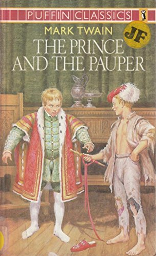The Prince and the Pauper (Puffin Classics): Mark Twain