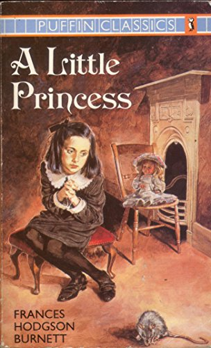 9780140350289: A Little Princess: The Story of Sara Crewe (Puffin Classics)