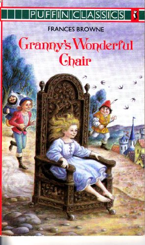 9780140350364: Granny's Wonderful Chair (Puffin Classics)