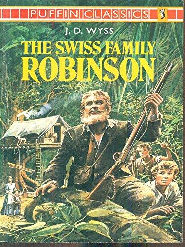 9780140350449: The Swiss Family Robinson (Puffin Classics)