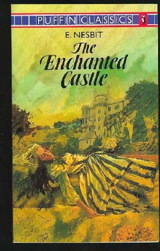 9780140350579: The Enchanted Castle: Complete and Unabridged